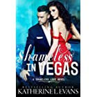Shameless in Vegas: a Vegas Marriage Mistake/Mexican Cartel Dark Romance (Shameless Love Book 3)