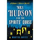 Mrs Hudson and the Spirits' Curse (A Holmes & Hudson Mystery Book 1)
