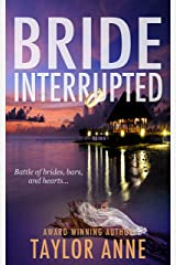 Bride Interrupted Kindle Edition