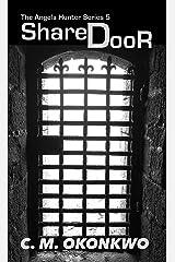 Shared Door (The Angela Hunter Series Book 5) Kindle Edition