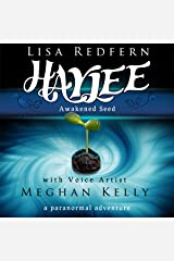 Haylee Awakened Seed: a paranormal adventure (Haylee and the Traveler's Stone Book 1) Audible Audiobook