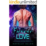 Forever Love: An Immortal MM Science Fiction Romance (Antonello Brothers: Immortal Book 3)