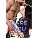 More Than Dare You (Reed Family Reckoning Book 6)