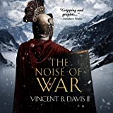 The Noise of War (A Tale of Ancient Rome): The Sertorius Scrolls, Book 2