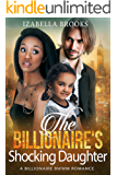The Billionaire's Shocking Daughter: A BWWM Romance