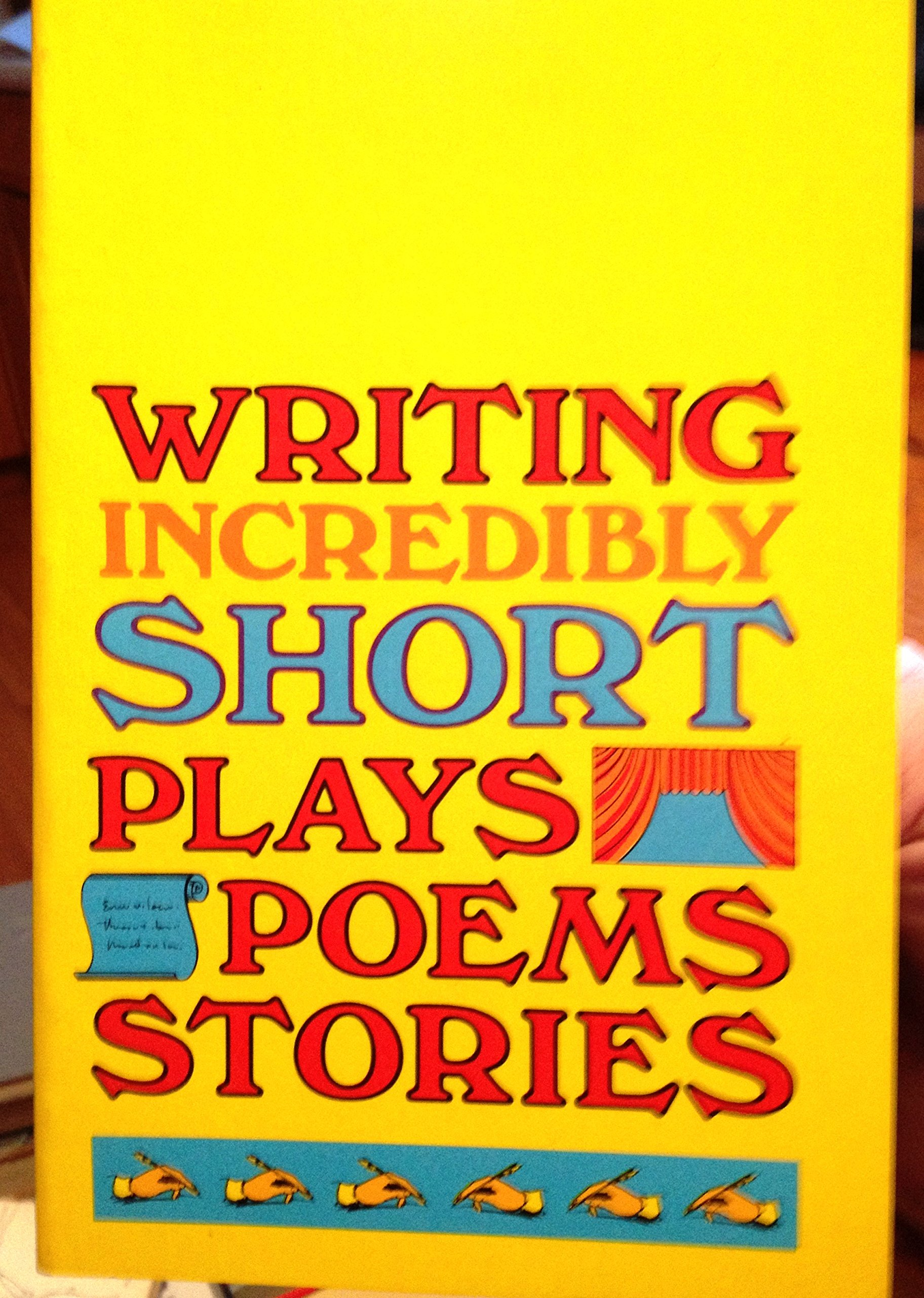 Writing Incredibly Short Plays, Poems, Stories: James H. Norton, Francis  Gretton: 9780153123504: Amazon.com: Books