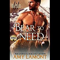 Bear to Need: Kodiak Den #2 (Alaskan Den Men Book 5) (English Edition)