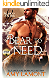 Bear to Need: Paranormal Shifter Romance (Kodiak Den Shifters Book 2)