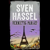 Vernietig Parijs!: Nederlandse editie  (Sven Hassel Serie over de Tweede Wereldoorlog)