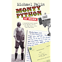 Monty Python at Work (English Edition)