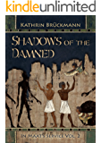 Shadows of the Damned: In Maat's Service Vol. 2