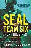SEAL Team Six: Hunt the Viper (A Thomas Crocker Thriller Book 7)