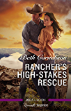 Rancher's High-Stakes Rescue (The McCall Adventure Ranch Book 2)