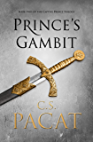 Prince's Gambit: Captive Prince Book 2 (The Captive Prince Trilogy)