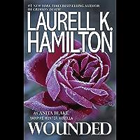 Wounded (Kindle Single) (Anita Blake, Vampire Hunter)