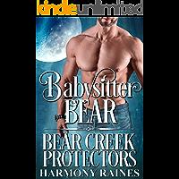 Babysitter Bear (Bear Creek Protectors Book 3)