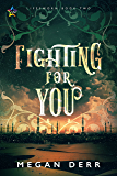 Fighting for You (Lifesworn Book 2)