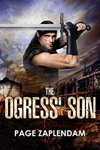 The Ogress' Son: Epic Steampunk Dystopian