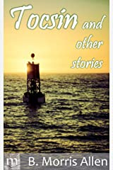 Tocsin: and other stories Kindle Edition
