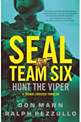 SEAL Team Six: Hunt the Viper (A Thomas Crocker Thriller Book 7) Kindle Edition
