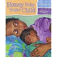 Honey Baby Sugar Child