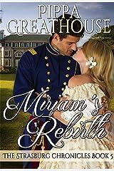 Miriam's Rebirth (The Strasburg Chronicles Book 5) Kindle Edition