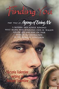 Finding You (Conclusion of Agony of Being Me): Young Adult Romance