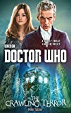 Doctor Who: The Crawling Terror (12th Doctor novel) (Dr Who)
