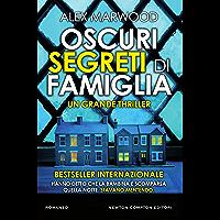 Oscuri segreti di famiglia (Italian Edition)