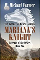 Mariana's Knight: The Revenge of Henry Fountain (Legends of the Desert) Hardcover