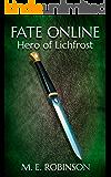 Hero of Lichfrost (Fate Online Book 2)