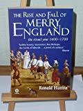 The Rise and Fall of Merry England: The Ritual Year, 1400-1700