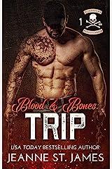 Blood & Bones: Trip (Blood Fury MC Book 1) Kindle Edition
