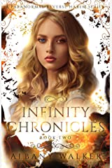 Infinity Chronicles Book Two: A Paranormal Reverse Harem Series Kindle Edition
