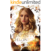 Infinity Chronicles Book Two: A Paranormal Reverse Harem Series