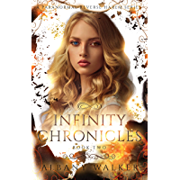 Infinity Chronicles Book Two: A Paranormal Reverse Harem Series (English Edition)