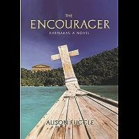 The Encourager: Barnabas: A Novel