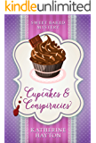 Cupcakes and Conspiracies (Sweet Baked Mystery Book 1)