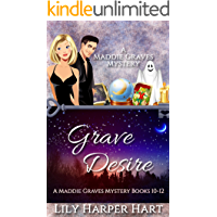 Grave Desire: A Maddie Graves Mystery Books 10-12