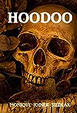 Hoodoo (Mojo's African Magic Book 1)