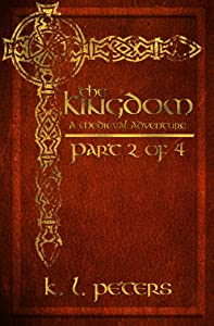 The Kingdom: Part 2 of 4 (Oath of Iron Book 1)