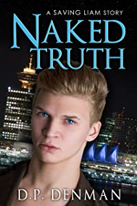 Naked Truth: A Saving Liam Story
