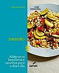 O chef medicinal : Digestão