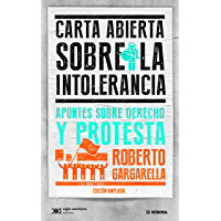 Carta abierta sobre la intolerancia: apuntes sobre derecho y protesta (Mínima)