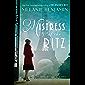 Mistress of the Ritz: A Novel