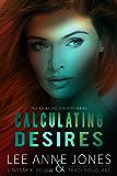 Calculating Desires (The Rockford Security Series Book 4)