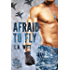 Afraid to Fly (Anchor Point Book 2)