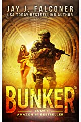 Bunker (A Post-Apocalyptic Survival Thriller Book 1) Kindle Edition