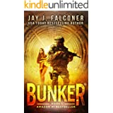 Bunker (A Post-Apocalyptic Survival Thriller Book 1)