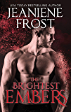 The Brightest Embers (A Broken Destiny Novel Book 3)